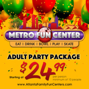 Metro Fun Center Adult Party Package